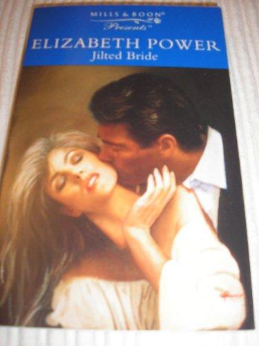 Jilted Bride By Elizabeth Power