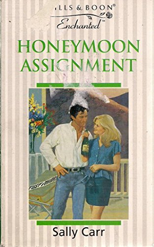 Honeymoon Assignment By Sally Carr