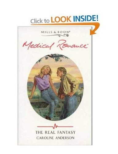 The Real Fantasy By Caroline Anderson