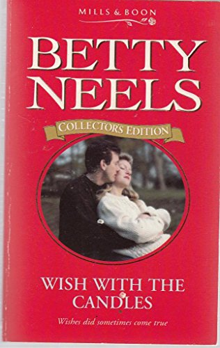 Wish with the Candles By Betty Neels