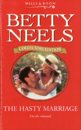 The Hasty Marriage By Betty Neels