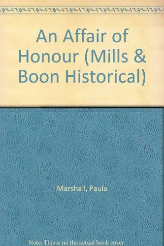 An Affair of Honour By Paula Marshall