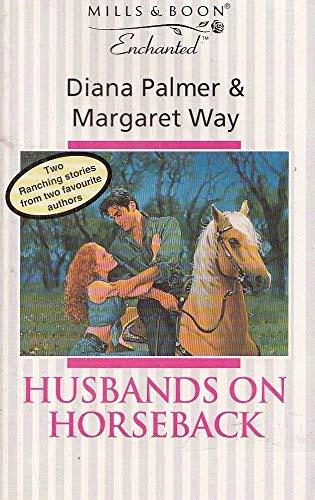Husbands on Horseback By Margaret Way