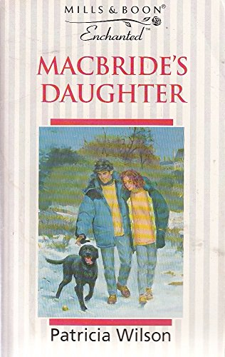 Macbride's Daughter By Patricia Wilson