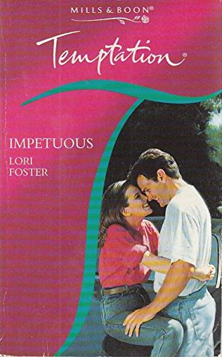 Impetuous (Temptation) By Lori Foster