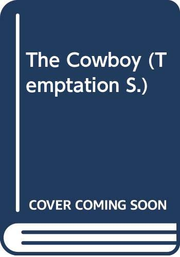 The Cowboy By Kristine Rolofson