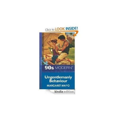Ungentlemanly Behaviour By Margaret Mayo