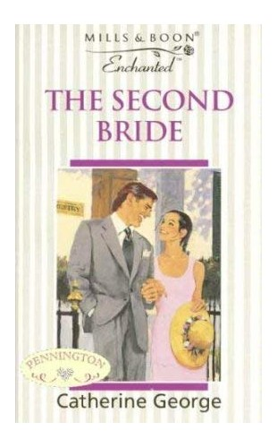 The Second Bride By Catherine George