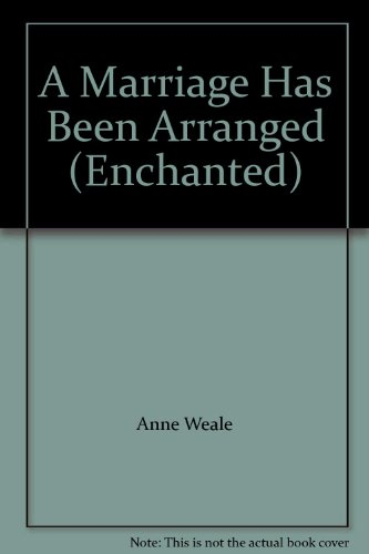 A Marriage Has Been Arranged By Anne Weale