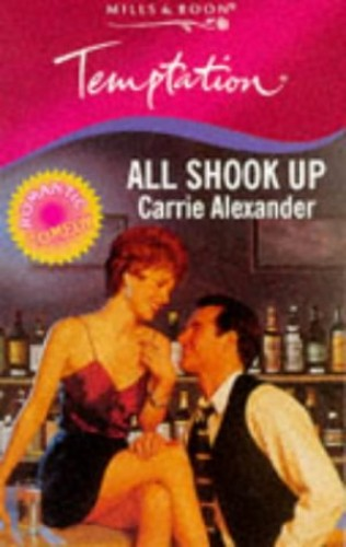 All Shook Up By Carrie Alexander
