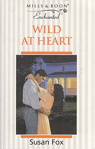 Wild at Heart By Susan Fox