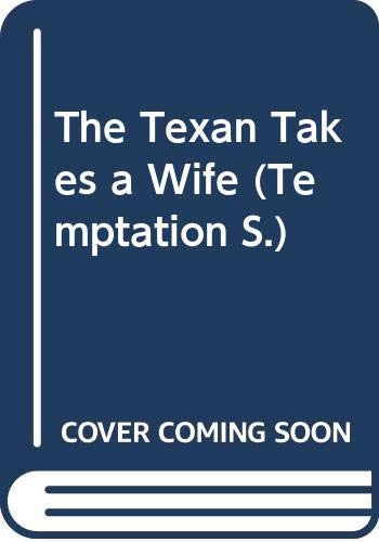 The Texan Takes a Wife By Kristine Rolofson