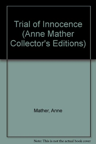 Trial Of Innocence By Anne Mather