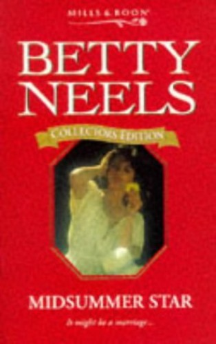 Midsummer Star (Betty Neels Collector's Editions) By Betty Neels