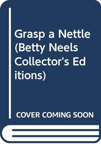 Grasp a Nettle By Betty Neels