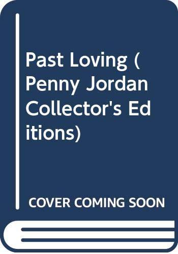 Past Loving By Penny Jordan