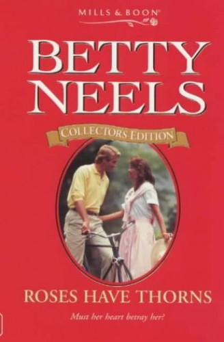 Roses Have Thorns By Betty Neels