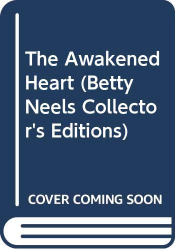 The Awakened Heart By Betty Neels