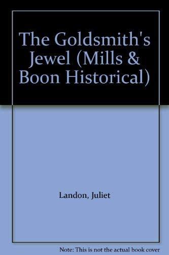 The Goldsmith's Jewel By Juliet Landon