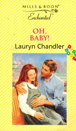 Oh, Baby! By Lauryn Chandler