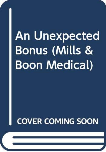 An Unexpected Bonus By Caroline Anderson