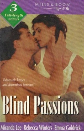 Blind Passions (Mills & Boon by Request) By Miranda Lee