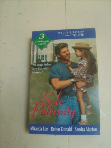Sole Paternity (Mills & Boon by Request) By Miranda Lee