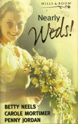 Nearly Weds! By Betty Neels