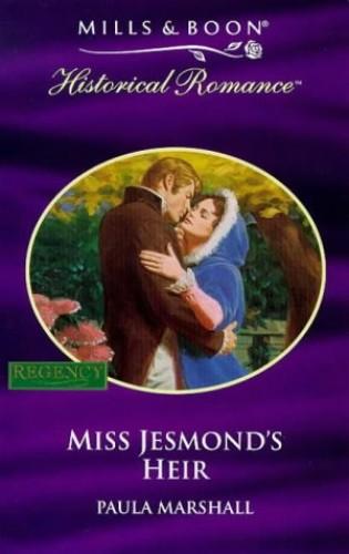 Miss Jesmond's Heir By Paula Marshall