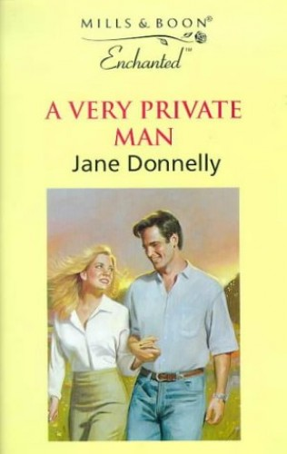A Very Private Man By Jane Donnelly
