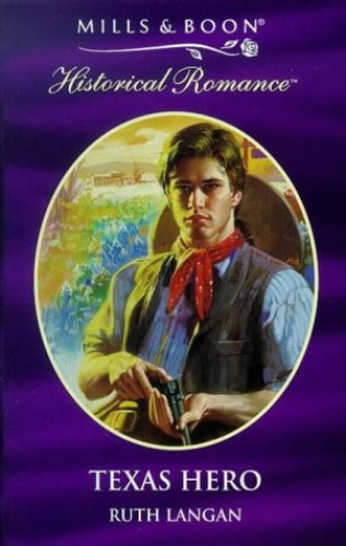 Texas Hero By Ruth Langan