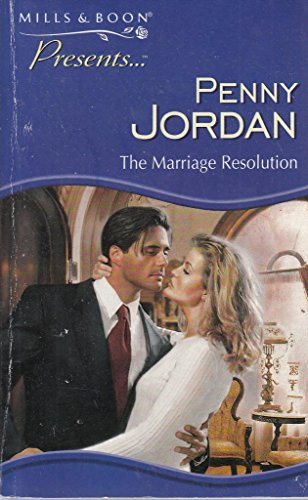 The Marriage Resolution By Penny Jordan