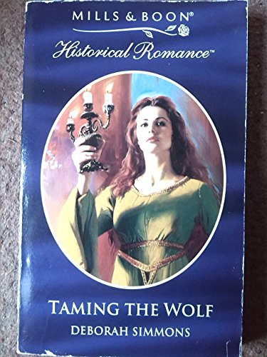 Taming the Wolf By Deborah Simmons