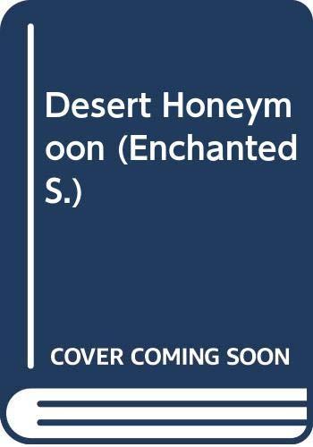 Desert Honeymoon By Anne Weale
