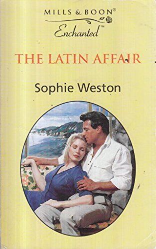 The Latin Affair By Sophie Weston