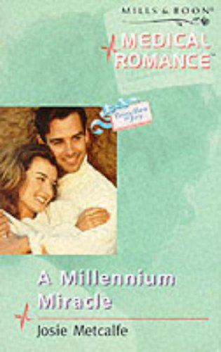 A Millennium Miracle By Josie Metcalfe