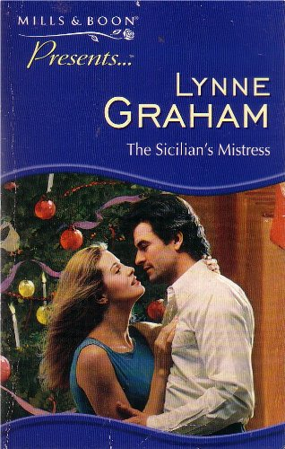 The Sicilian's Mistress By Lynne Graham