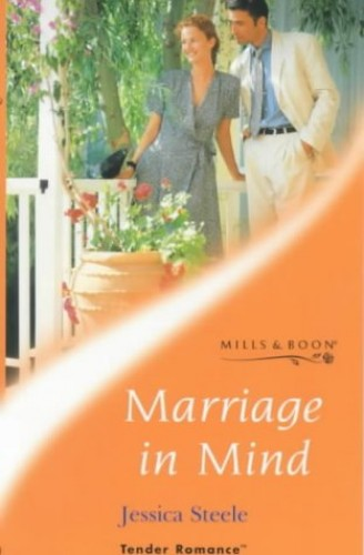Marriage in Mind By Jessica Steele