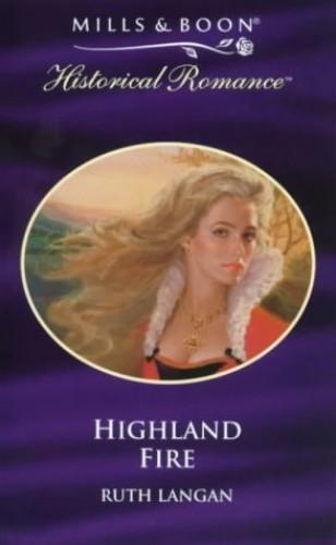 Highland Fire By Ruth Langan