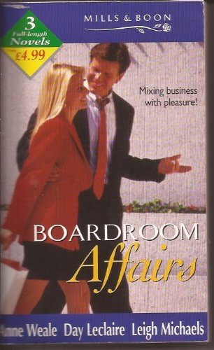 Boardroom Affairs By Anne Weale