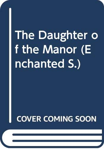 The Daughter of the Manor By Betty Neels