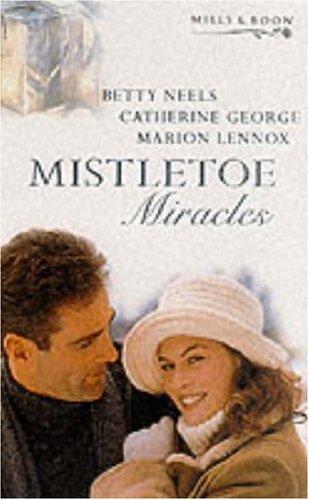 Mistletoe Miracles By Betty Neels