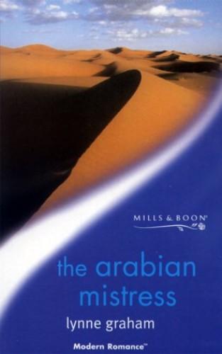 The Arabian Mistress By Lynne Graham