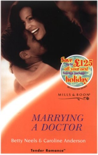 Marrying a Doctor By Betty Neels