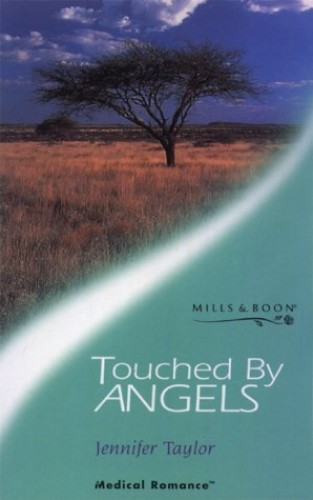 Touched by Angels By Jennifer Taylor