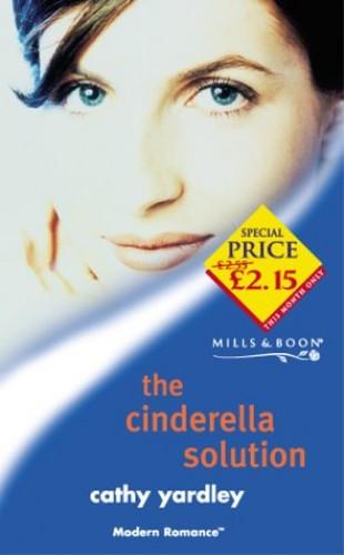 The Cinderella Solution By Cathy Yardley