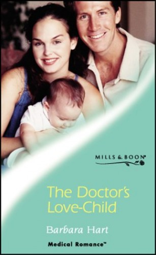 The Doctor's Love-child By Barbara Hart