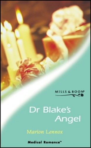 Dr.Blake's Angel By Marion Lennox