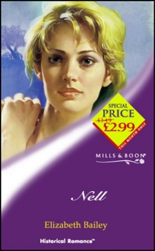 Nell (Mills & Boon Historical) By Elizabeth Bailey