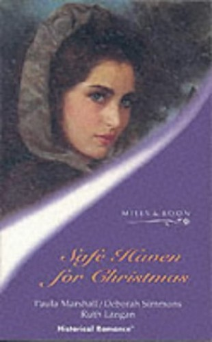 A Safe Haven for Christmas (Mills & Boon Historical) By Paula Marshall